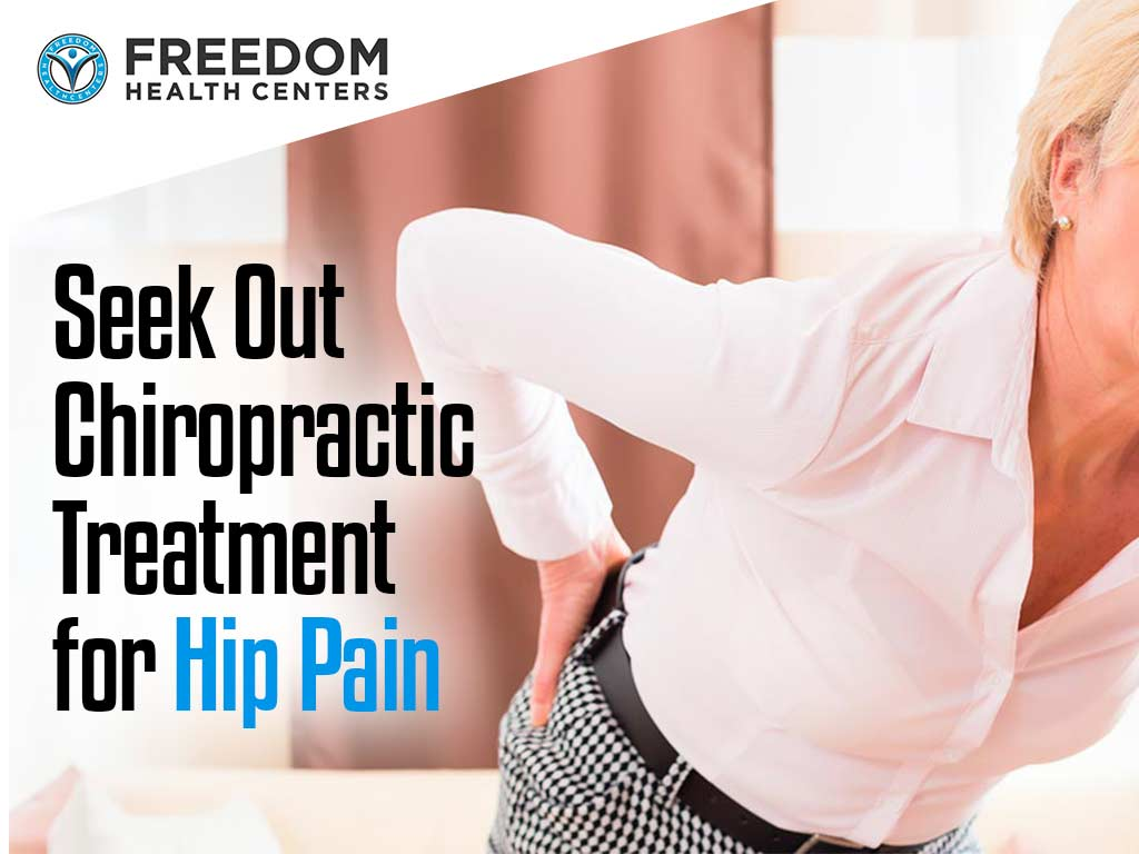 Seek Out Chiropractic Treatment for Hip Pain